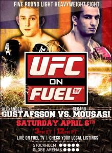 UFC on Fuel TV: Gustafsson vs. Mousasi
